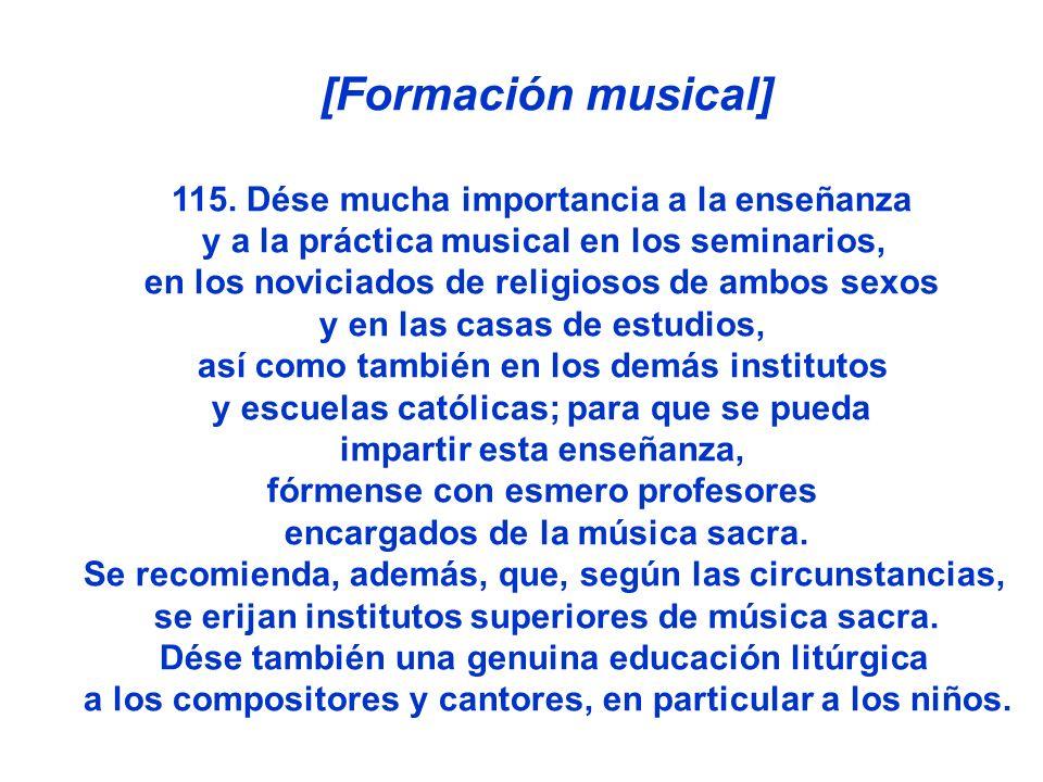 [Formación musical] 115. Dése mucha importancia a la enseñanza